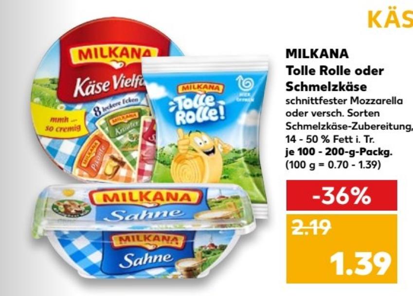Milkana Schmelzkäse + Tolle Rolle für nur 0,89€ mit Coupon bei Kaufland (22 - 28.02.2018)