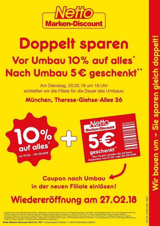 [ LOKAL München - Neuperlach ] Heute und morgen für mind. 20€ bei NETTO einkaufen, und 5€ Netto Einkaufsgutschein für den nächsten Einkauf erhalten (+10% Rabatt auf alles)