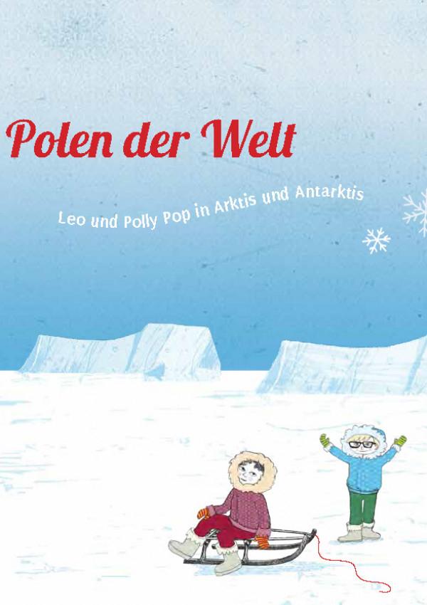An den Polen der Welt ( Kinderbuch )