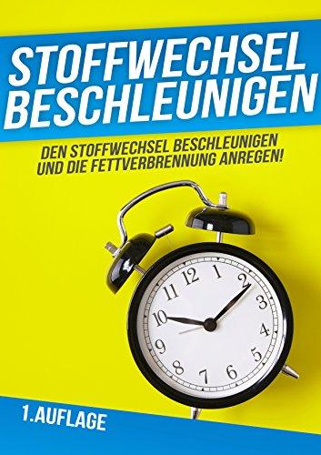 """Amazon Kindle - Kostenloser eBook Ratgeber """"Stoffwechsel Beschleunigen"""""""