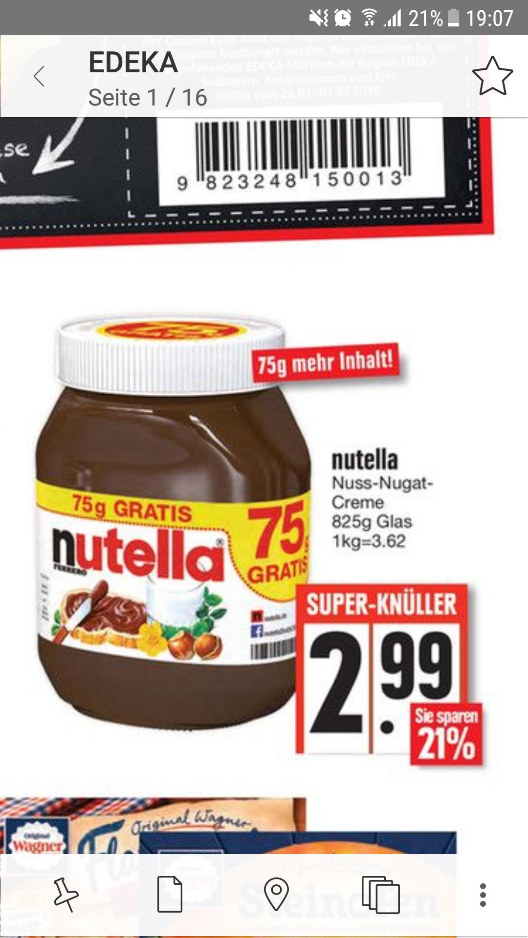 Nutella 825 g erhältlich in den Filialen in Südbayern