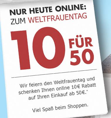 10€ Rabatt ab 50€ zum Weltfrauentag bei Karstadt