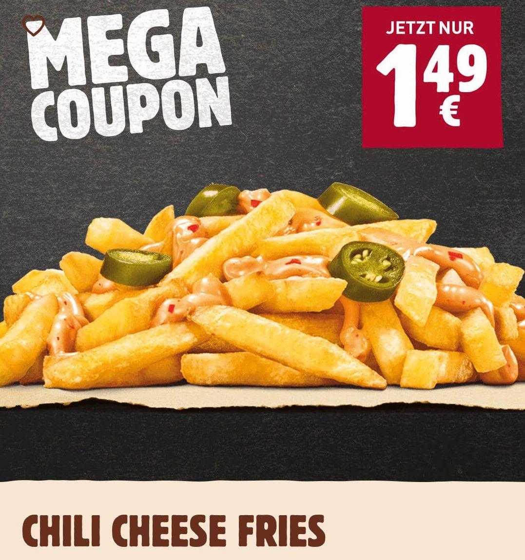 Chili Cheese Fries in der App für 1,49€ bei BurgerKing