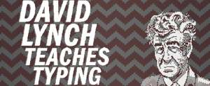 Das Adlersuchsystem war gestern - David Lynch Teaches Typing