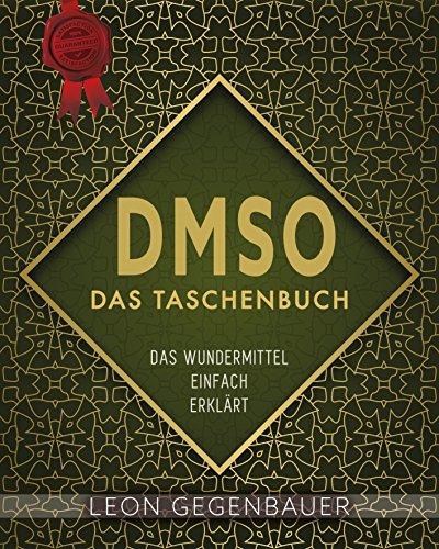 """Buch """"DMSO-Das Wundermittel einfach erklärt"""" KOSTENLOS im Kindle-Format"""