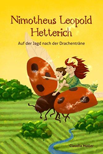 [Kindle] gratis EBook: Nimotheus Leopold Hetterich: Auf der Jagd nach der Drachenträne