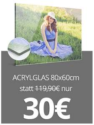 [meinfoto] Eigenes Foto auf Acrylglas 80x60 cm oder Alu-Dibond 80x60 cm für 30 EUR pro Bild + 6,90 EUR Versand [bis morgen]