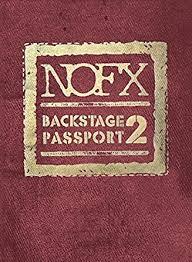 NOFX - Backstage Passport 2