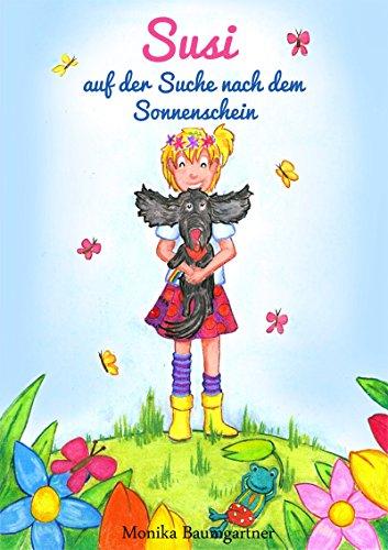 Kinderbuch: Susi auf der Suche nach dem Sonnenschein/ Ebook/Amazon/kostenlos