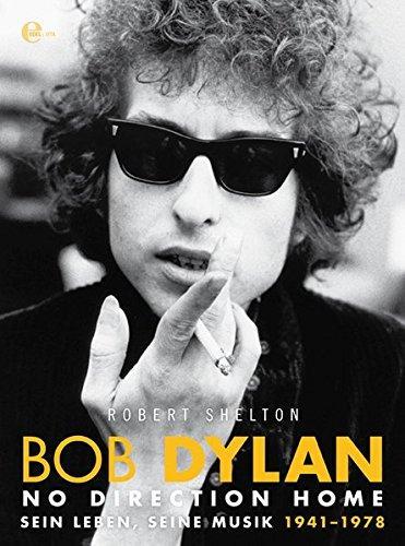 Bob Dylan - No Direction Home (Hardcover) von Robert Shelton