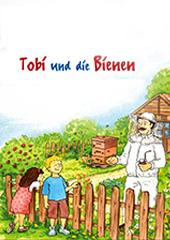 """2 Kinderbücher """"Tobi und die Bienen"""" & """"Tobi und die Wildbienen"""" kostenlos bestellen !"""