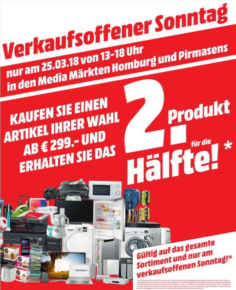 [Regional Sonntags-Aktion Mediamarkt Homburg / Pirmasens) Kauf 2 Produkte ab 299,-€ und zahle für das günstigere nur die Hälfte **Appleprodukte ausgeschlossen**