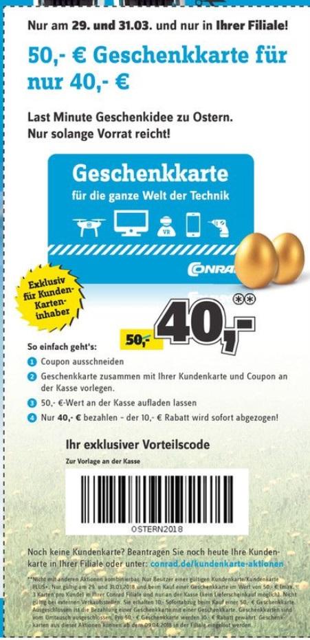 50€-Geschenkkarte für 40€ bei [Conrad] am 29. und 31.03. *Update*