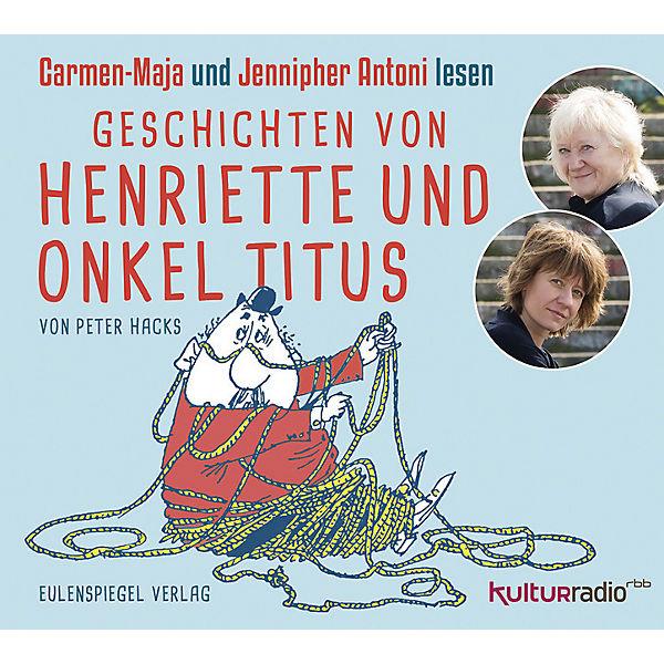 Geschichten von Henriette und Onkel Titus [Hörbuch]