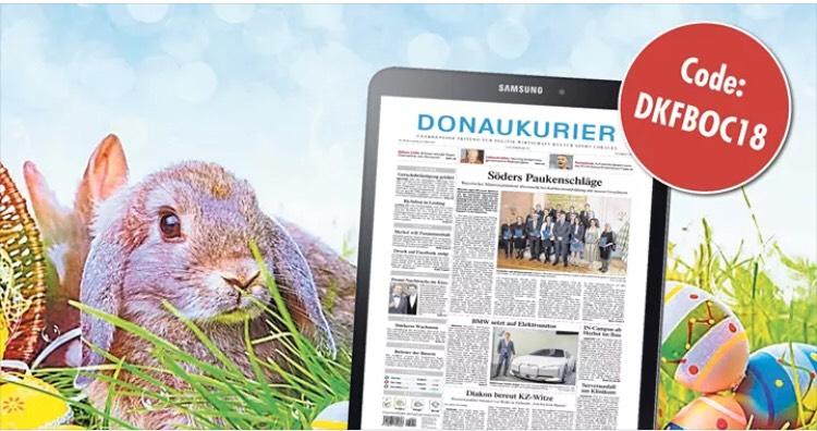 Donaukurier E-Paper bis Ostermontag gratis(selbstkündigend)