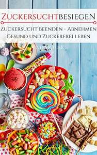 Kostenloses E-Book zum Thema Zuckerkonsum - Gratis