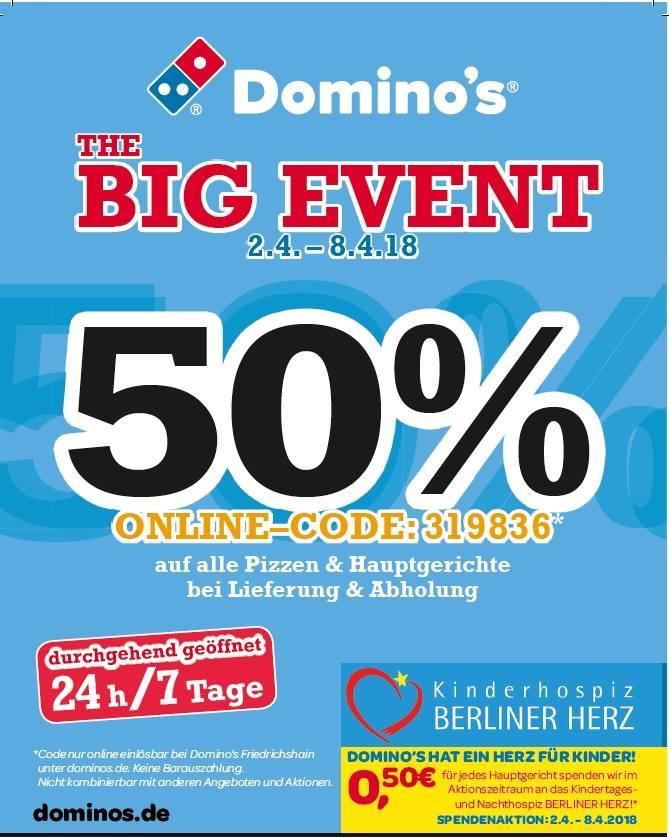 [Dominos Pizza Lokal Friedrichshain] 50% Rabatt auf alle Pizzen & Hauptgerichte Lieferung & Abolung + 50 Cent Charity an Kinderhospiz für jedes Hauptgericht