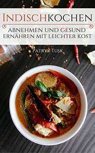| GRATIS E-Book | Kostenloses Indisches Kochbuch - Leckere Rezepte |