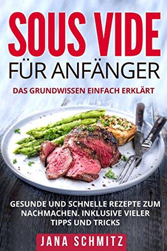 Sous Vide für Anfänger - Gratis eBook (Kindle)