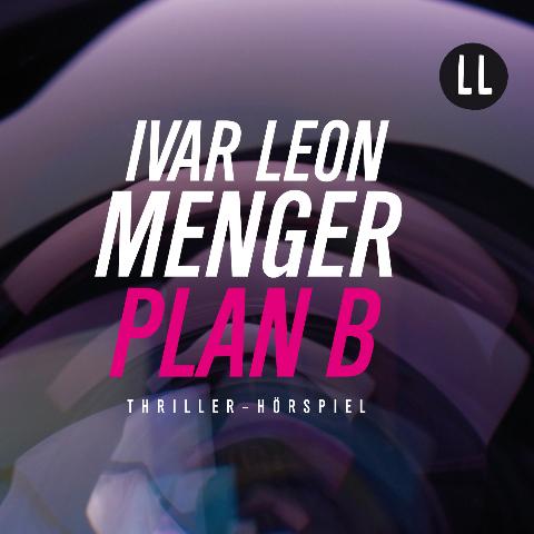 Plan B - gratis Hörspiel u.a. mit Simon Jäger