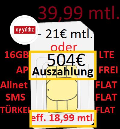 [o2 AyYildiz] 16GB LTE inkl. ALLNET + SMS + TR FLAT | AP FREI mit 504€ Auszahlung eff. 18,99 mtl. bzw. 17,95 mtl. als Wechsler (bestätigt!)