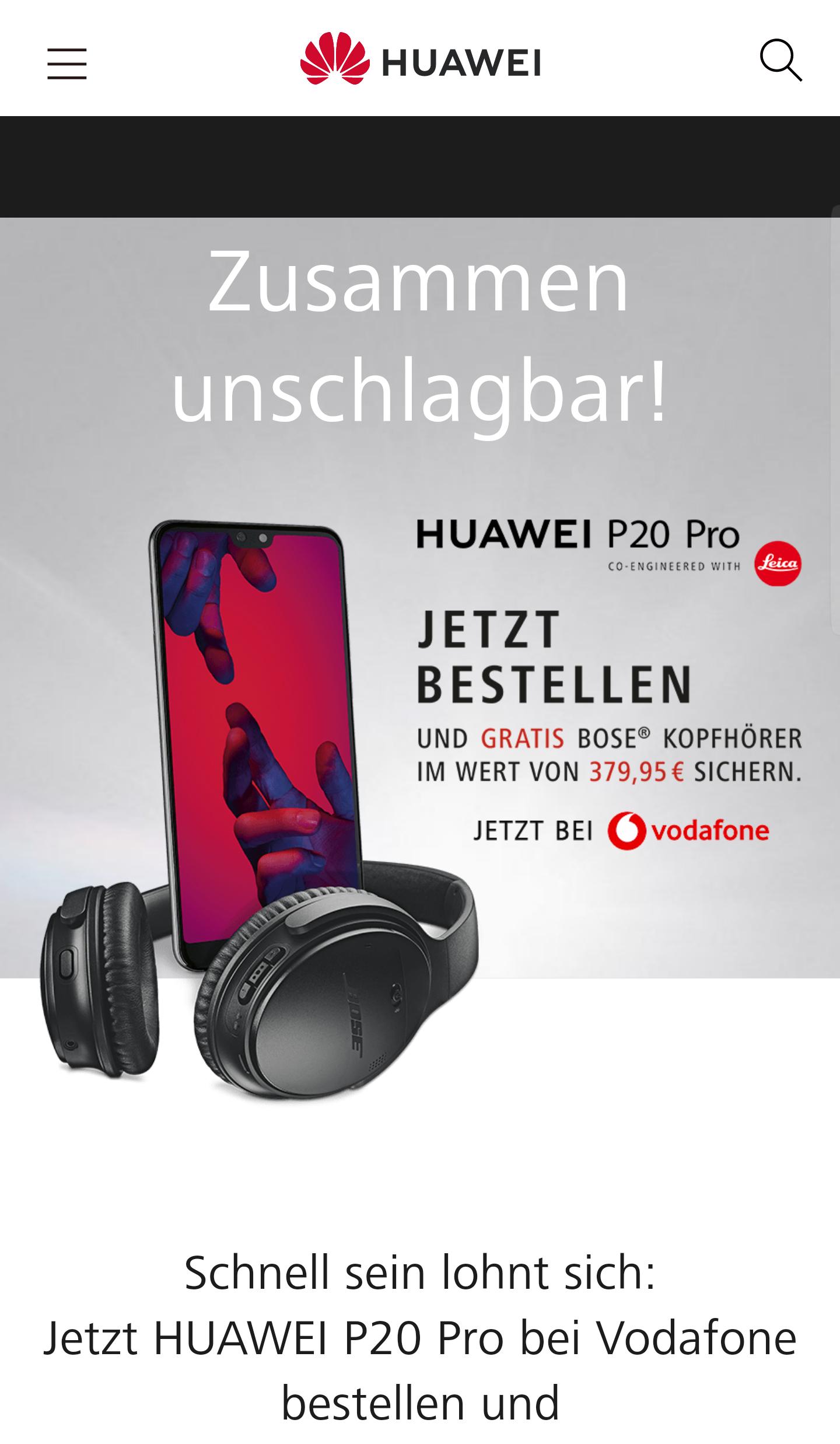 Besteller des P20 pro erhalten bei Vodafone die Bose QC35 II auch nach dem 6.4.