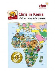 """GRATIS Malbuch """"CHRIS in Afrika"""" + Kinderzeitschrift """"CHRIS"""""""