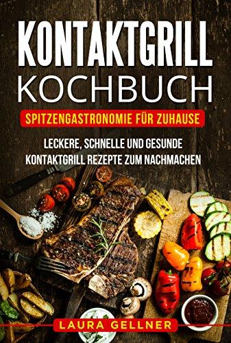 Gratis EBooks - Kontaktgrill Kochbuch + Vegan Grillen [Kindle]