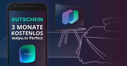 Waipu.tv Perfect für 3 Monate kostenlos (Neu- und Bestandskunden)