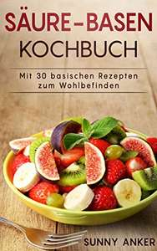 Basisches Rezeptbuch (Ebook) Kostenlos