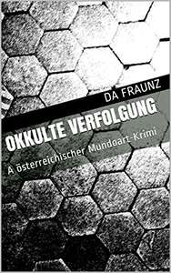 "Gratis ""Okkulte Verfolgung"" als kindle eBook"
