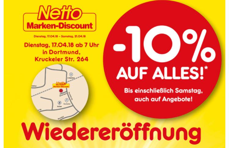 [Lokal Netto Dortmund] 10% auf alles ab 17.04. wegen Wiedereröffnung