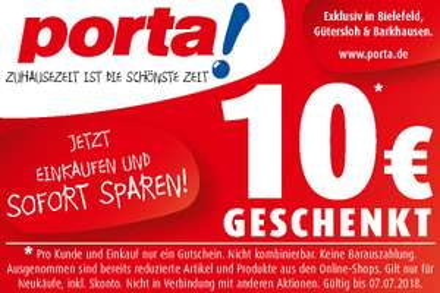 10€ geschenkt bei porta! in Bielefeld, Gütersloh & Barkhausen!