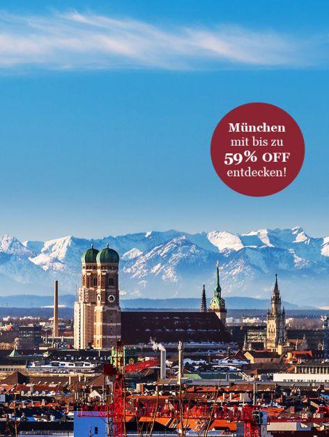 München mit bis zu 59% off entdecken!