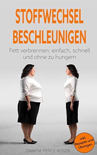"""Kostenloses Kindle-Buch """"Stoffwechsel beschleunigen"""" von D.P. Roger"""