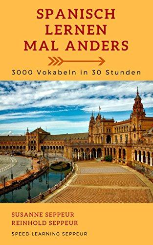gratis EBook: Spanisch lernen mal anders - 3000 Vokabeln in 30 Stunden
