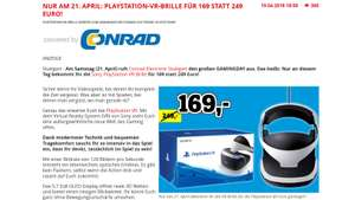Playstation VR fur 169 Euro Samstag 21.04.18 Conrad Stuttgart Lokal