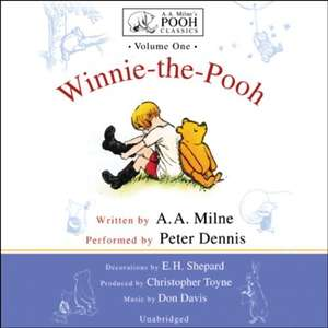 Gratis Hörbuch: Winnie-the-Pooh Classic Collection Volume 1