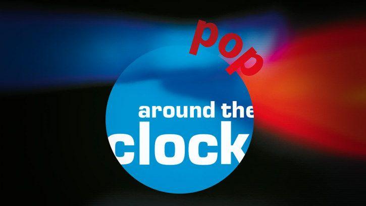 (3sat, 01.05.2018) Pop around the clock