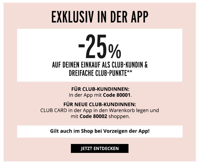 Orsay App & offline: 25% Rabatt für Club-Kundinnen // Orsay-Website: 20% Rabatt