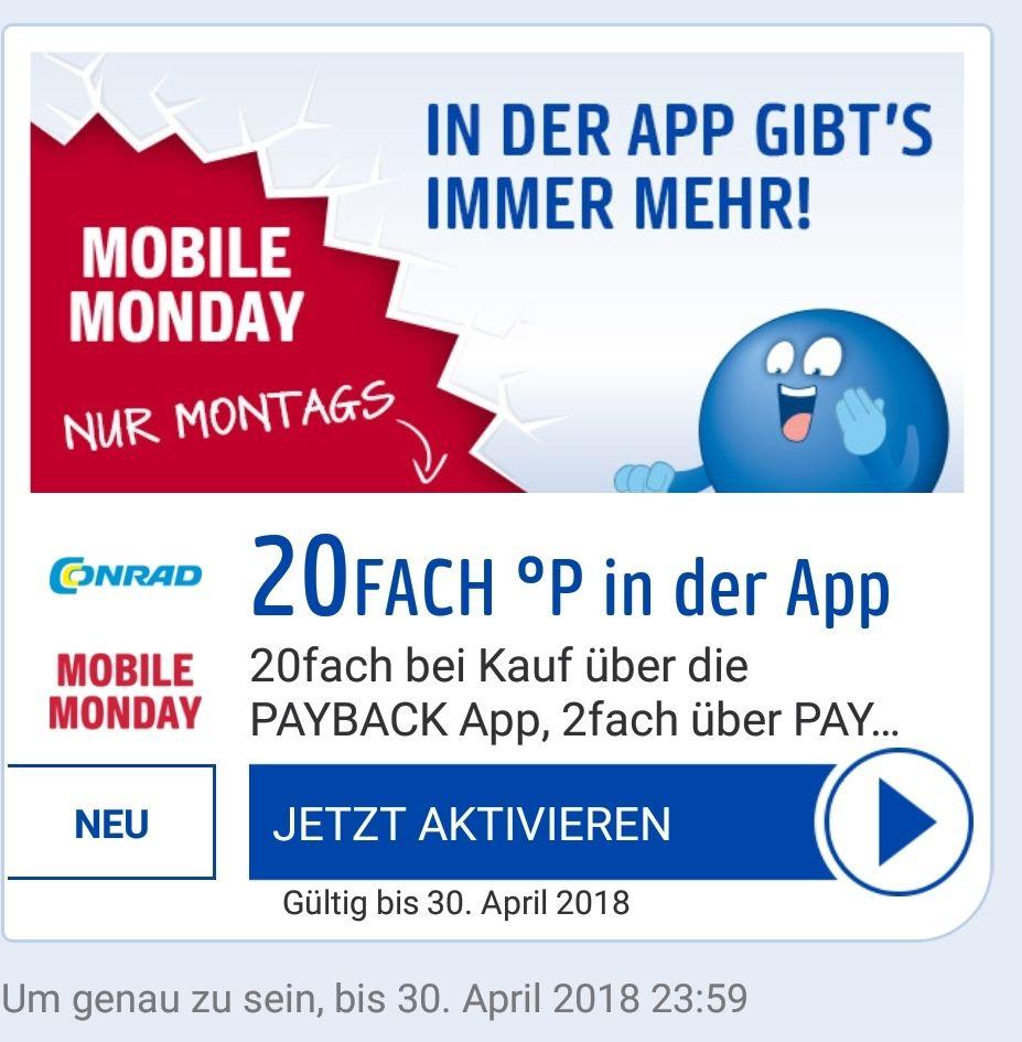 20 Fach Payback Punkte bei Conrad über die App(nur Heute 30.04.)
