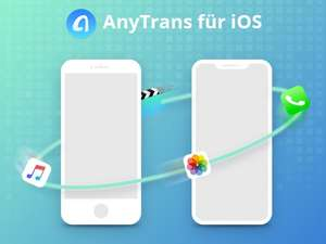 Gratis-Vollversion: AnyTrans iPhone Manager Alternative zu iTunes