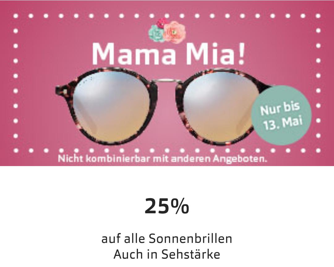 25% auf alle Sonnenbrille zum Muttertag +100 € Gutschein