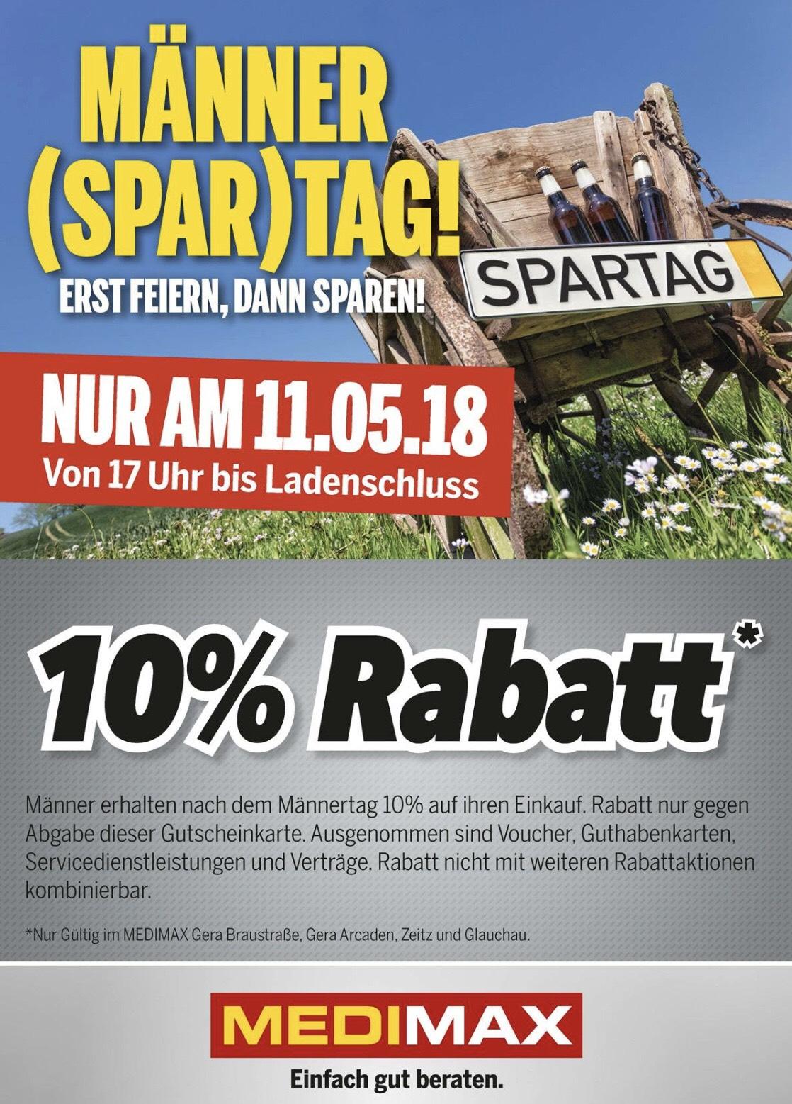 (Lokal) MEDIMAX Gera/Zeitz/Glauchau -10% für Männer (Spar)Tag