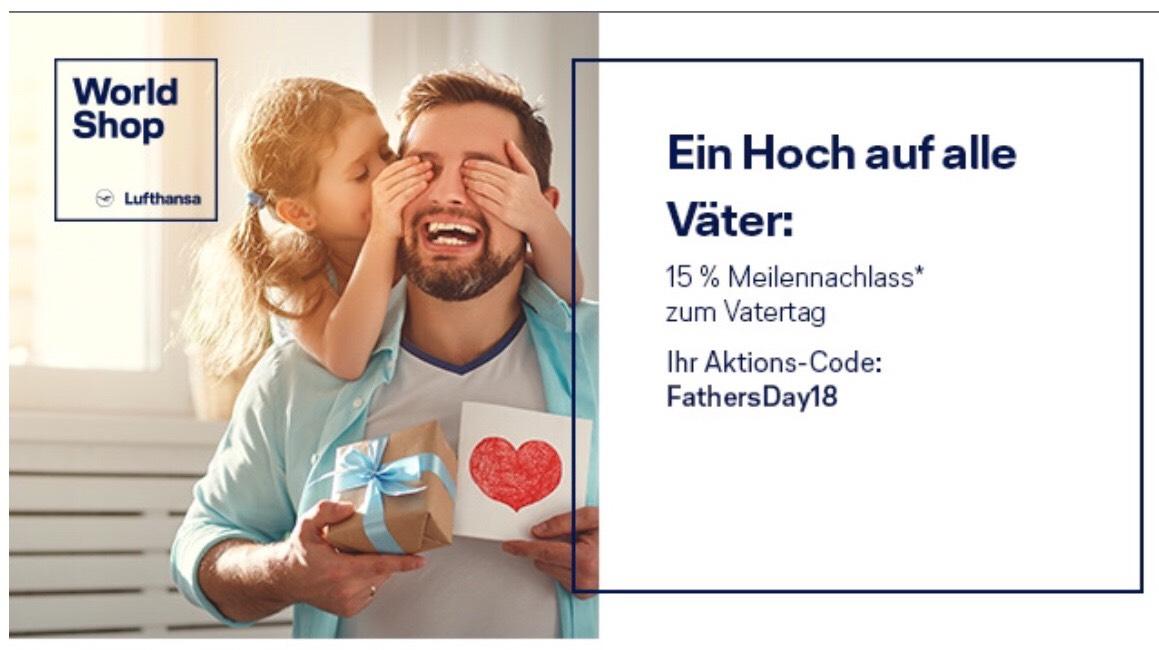 [Lufthansa WorldShop] Zum Vatertag: 15 % Meilennachlass