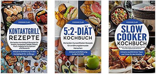 Gratis/Kostenlos: 3 E-Book Kochbücher (Kindle Edition) vom  Cooking Club: Kontaktgrill Rezepte & Slow Cooker & 5:2-Diät @ amazon.de