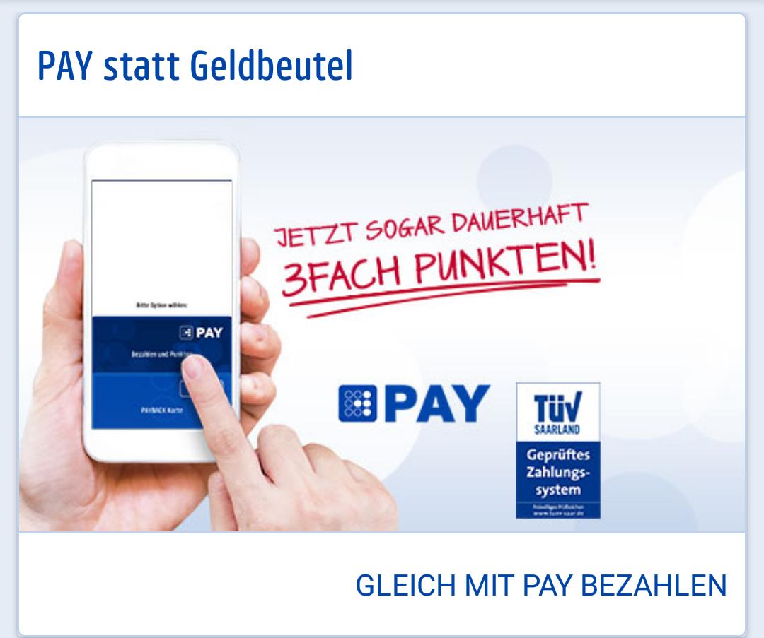 [PayBack Pay] dauerhaft 3-fach Punkten (bis zu 2% zusätzlicher Rabatt bei DM, REWE, Aral..)