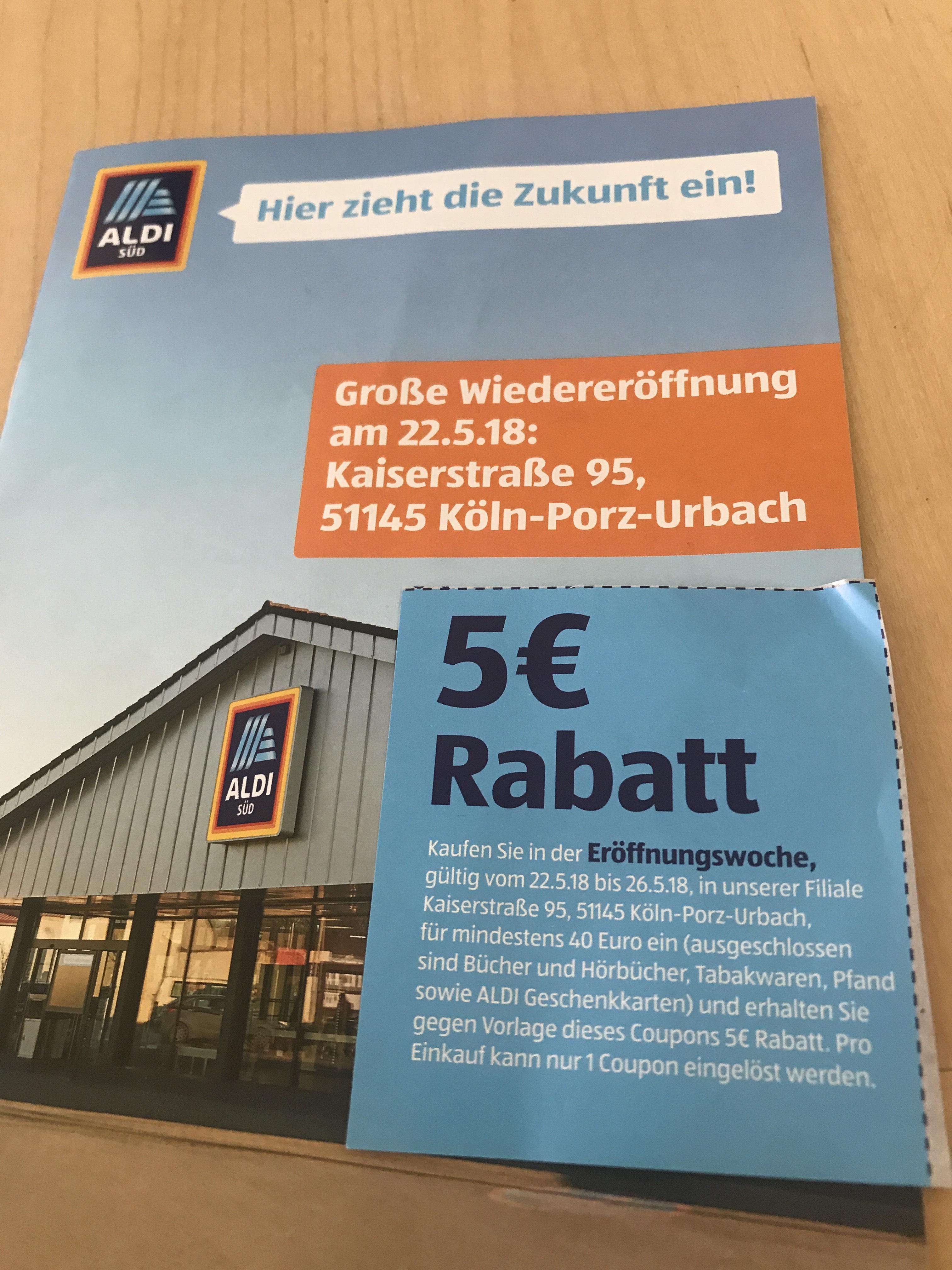 (Lokal) Köln-porz Aldi Süd 5€ Rabatt mindestens 40€ Einkauf