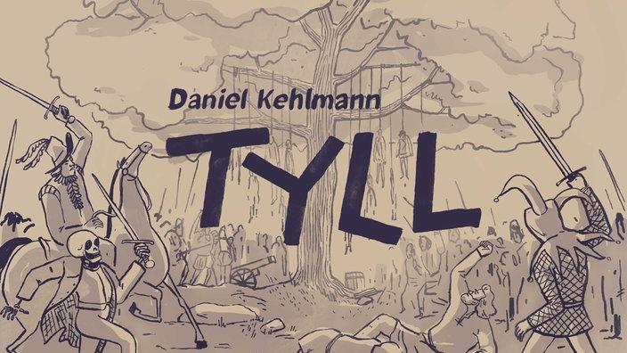 TYLL von Daniel Kehlmann - Hörspiel