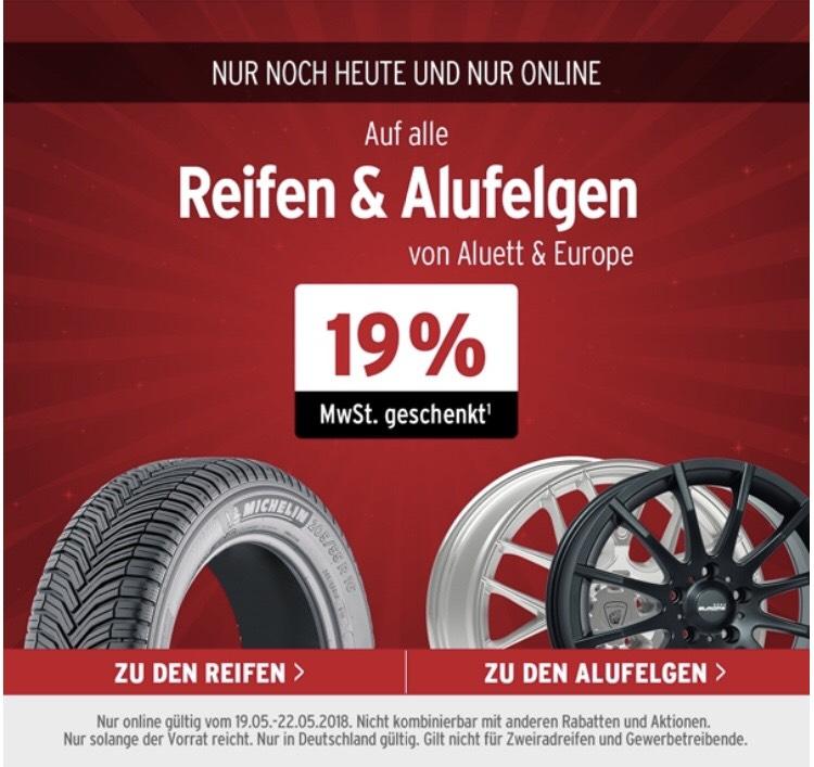 A.T.U - nur noch heute (22.05.) 19% MwSt. geschenkt auf alle Reifen und Alufelgen [Aluett & Europe]